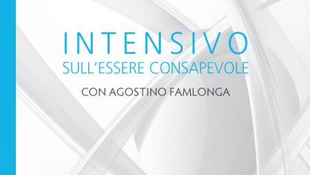 Intensivo sull'essere consapevole - Agostino Famlonga