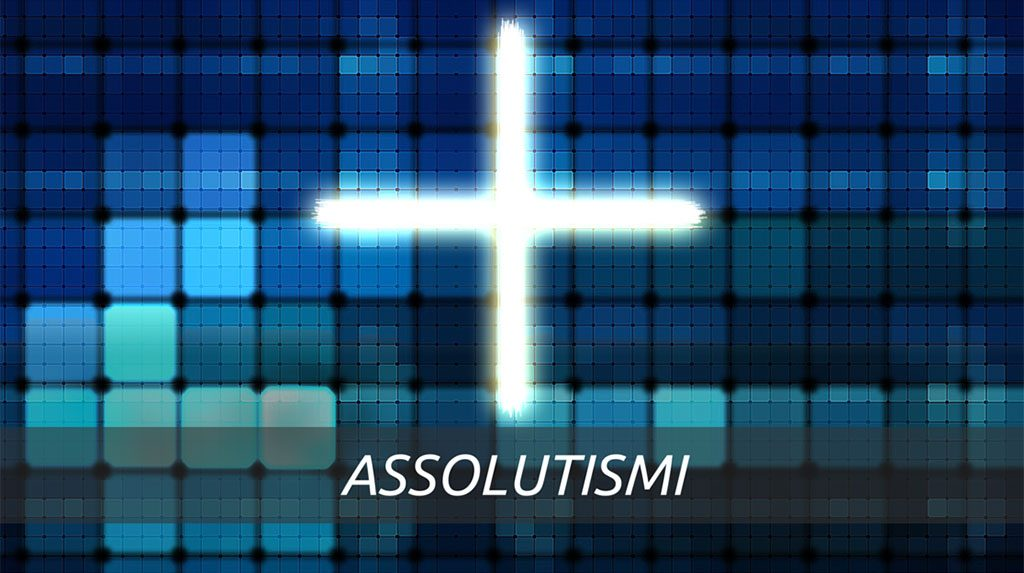 Assolutismi