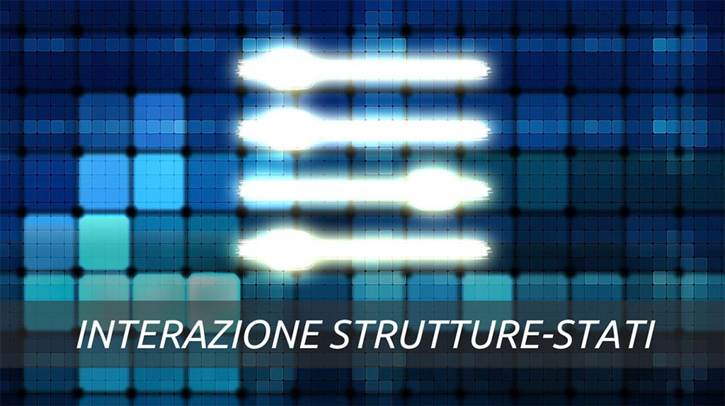 Interazione strutture-stati