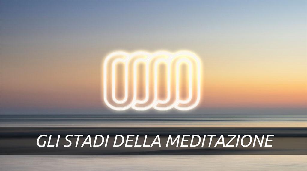 Gli stadi della meditazione