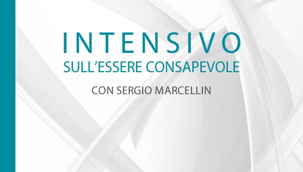 Intensivo sull'Essere Consapevole con Sergio Marcellin – Ottobre 2017