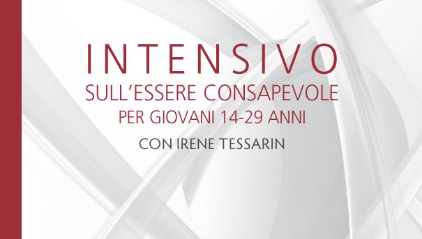 Intensivo sull'Essere Consapevole GIOVANI con Irene Tessarin – Ottobre 2017