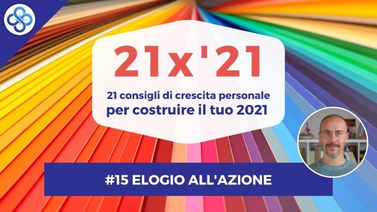 21x21 15 Elogio Azione